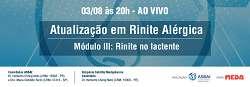 Universidade ASBAI | Atualização em Rinite Alégica - Casos Clínicos ao vivo dia 03.08 as 20h00