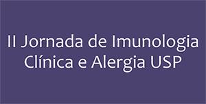 II Jornada de Imunologia Clínica e Alergia da USP